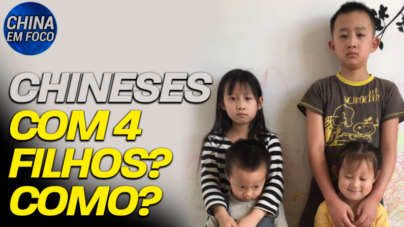 Chineses com 4 filhos? Como?