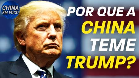 Por que a China teme Trump?