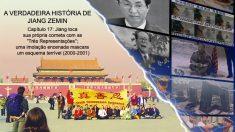 Tudo pelo poder: a verdadeira história de Jiang Zemin – Capítulo 17