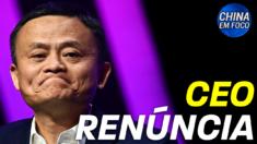 CEO de empresa de Jack Ma renuncia