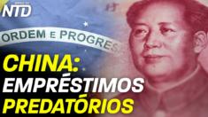Empréstimos predatórios: práticas bancárias duvidosas da China mundo afora | Jornal da NTD
