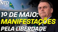 1º de Maio: Manifestações pró-Bolsonaro e a favor da liberdade