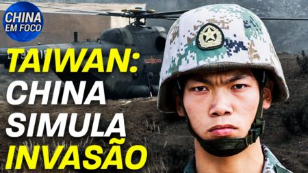 Pequim simula uma invasão à Taiwan em um exercício militar