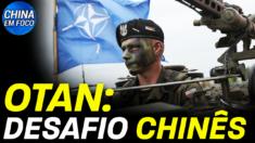 """Os líderes da OTAN classificaram a China como uma fonte de """"desafios sistêmaticos"""""""