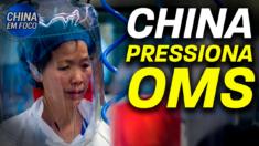 Pequim pressionou a Organização Mundial da Saúde para abandonar a teoria de vazamento em laboratório
