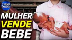 Mulher é flagrada vendendo seu recém-nascido a empresa médica